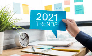 Upcoming Marketing Trends 2021
